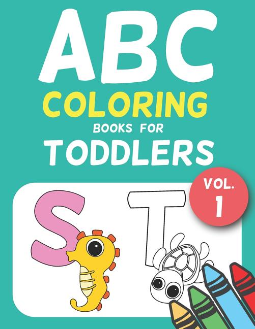Jumbo A To Z Coloring Pages: ABC Coloring Books For Toddlers Vol.1 : A To Z