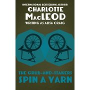 The Grub-and-Stakers Spin a Yarn - eBook