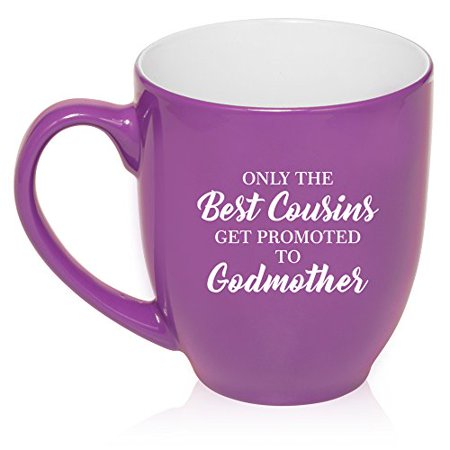 16 oz Large Bistro Mug Ceramic Coffee Tea Glass Cup The Best Cousins Get Promoted To Godmother (Purple) (Best Place To Get School Supplies)