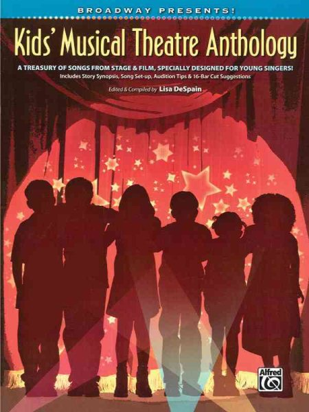 Broadway Presents! Kids' Musical Theatre Anthology by