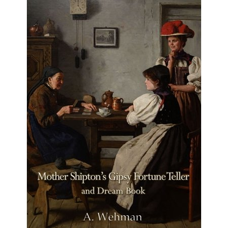 Mother Shipton's Gipsy Fortune Teller and Dream Book - eBook - Fortune Teller Clothes