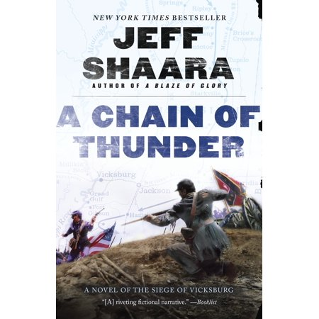 A Chain of Thunder : A Novel of the Siege of