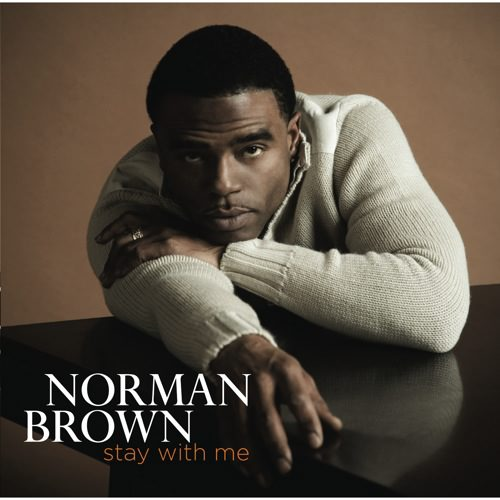 Norman Brown - Stay with Me [CD]