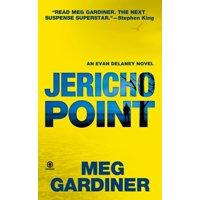Jericho Point : An Evan Delaney Novel