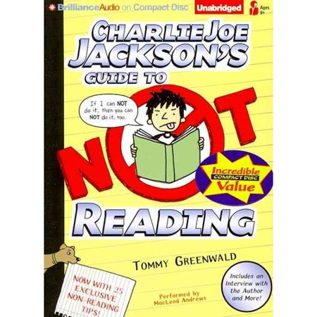 Charlie Joe Jacksons Guide to Not Reading by