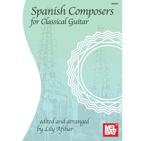 Spanish Composers for Classical Guitar - eBook