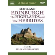 A Musical Journey: Edinburgh, the Highlands, and the Hebrides by