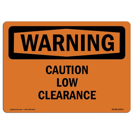 OSHA WARNING Sign - Caution Low Clearance  | Choose from: Aluminum, Rigid Plastic or Vinyl Label Decal | Protect Your Business, Construction Site, Warehouse & Shop Area |  Made in the USA (Low Price Shopping Sites)