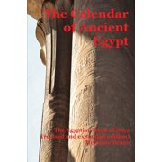 The Calendar of Ancient Egypt (Paperback)