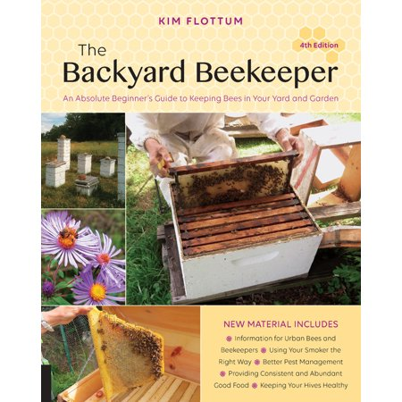The Backyard Beekeeper, 4th Edition : An Absolute Beginner's Guide to Keeping Bees in Your Yard and Garden](Absolute The Long Halloween Review)