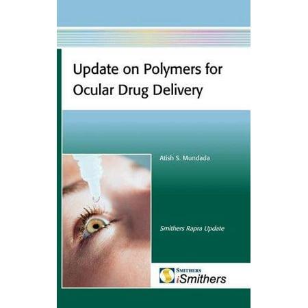 Update On Polymers For Ocular Drug Delivery