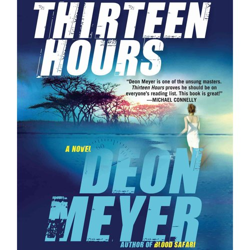Thirteen Hours: A Novel