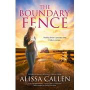 The Boundary Fence (A Woodlea Novel, #7) - eBook