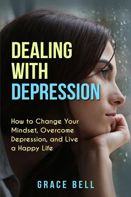Handling Depression and Living Your Life