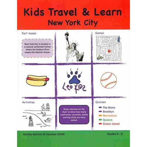 Kids Travel & Learn: New York City: Grades K-5