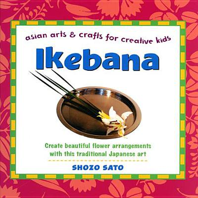 Ikebana: Asian Arts and Crafts for Creative Kids - eBook](Halloween Arts And Crafts For 5th Graders)
