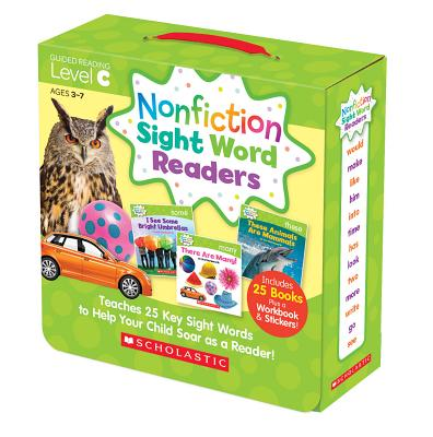 Nonfiction Sight Word Readers Parent Pack Level C : Teaches 25 Key Sight Words to Help Your Child Soar as a Reader!
