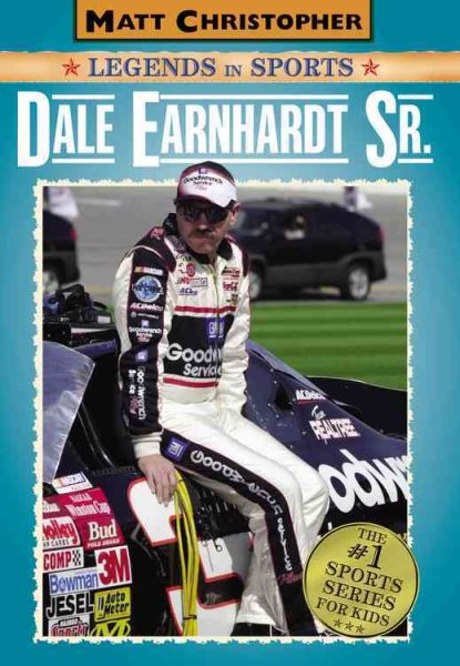 Dale Earnhardt Sr. : Matt Christopher Legends in Sports by Hachette Book Group Usa