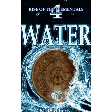 Water: Rise of the Elementals Volume: 4 - eBook