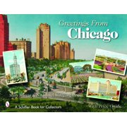 Schiffer Book for Collectors: Greetings from Chicago (Paperback)