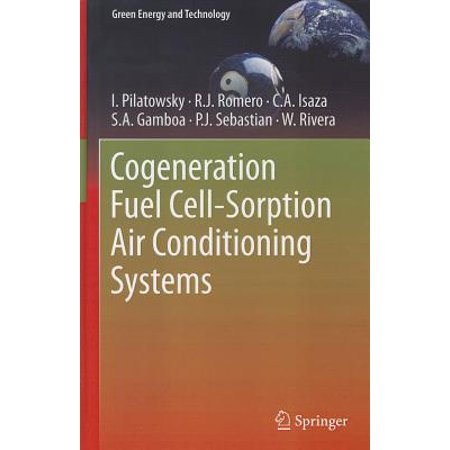 Cogeneration Fuel Cell-Sorption Air Conditioning Systems