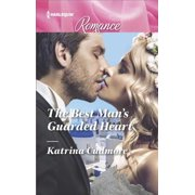 The Best Man's Guarded Heart - eBook