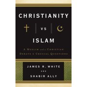 Christianity vs. Islam : A Muslim and a Christian Debate 6 Crucial Questions