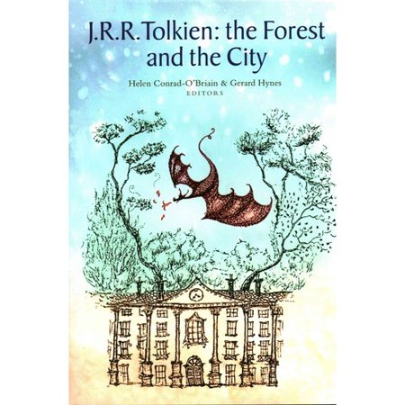 Tolkien: The Forest and the City by