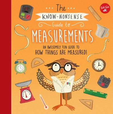 Know Nonsense: The Know-Nonsense Guide to Measurements (Hardcover)
