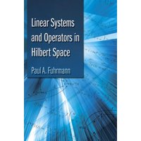 Dover Books on Mathematics: Linear Systems and Operators in Hilbert Space (Paperback)