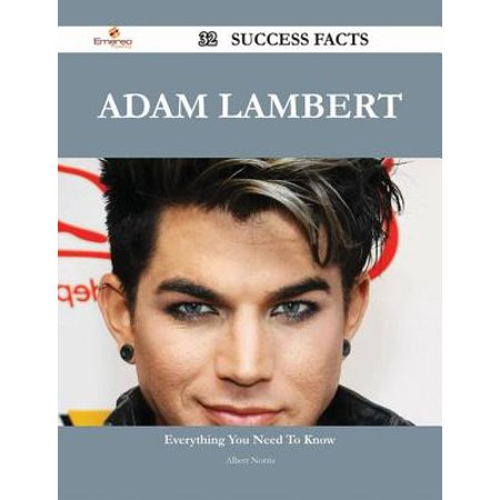 Adam Lambert 32 Success Facts - Everything you need to know about Adam Lambert - eBook - Halloween Adam Lambert