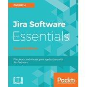 JIRA Software Essentials - Second Edition (Paperback)