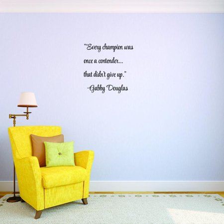Top Selling Decals Every Champion Was Once A Contender    That Didnt Give Up    Gabby Douglas Wall Art 14 X 28 Inches Color  Black