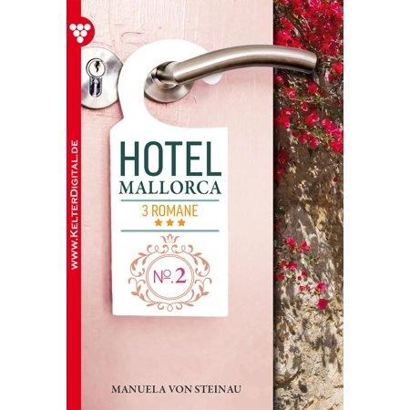 Hotel Mallorca 3 Romane 2 - Liebesroman -