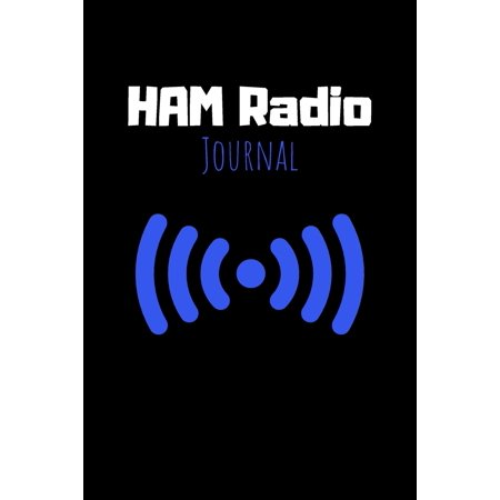 Ham Radio Journal : Radio Quote Notebook - Diary For Write In (110 Lined Pages, 6 x 9