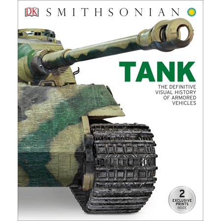 Tank : The Definitive Visual History of Armored (Best Armor In History)