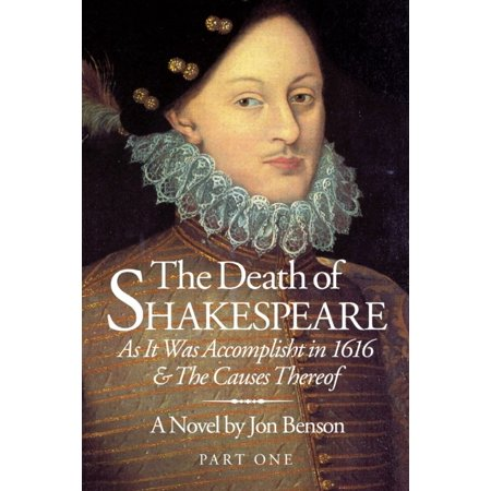 The Death of Shakespeare - Part One - eBook (Shakespeare On Death Of A Loved One)