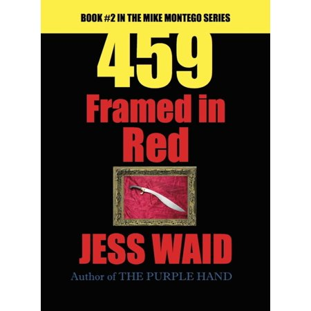 459: Framed in Red - Book #2 in the Mike Montego Series - - Mike And Mike In The Morning Halloween