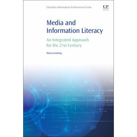 Media And Information Literacy  An Integrated Approach For The 21St Century