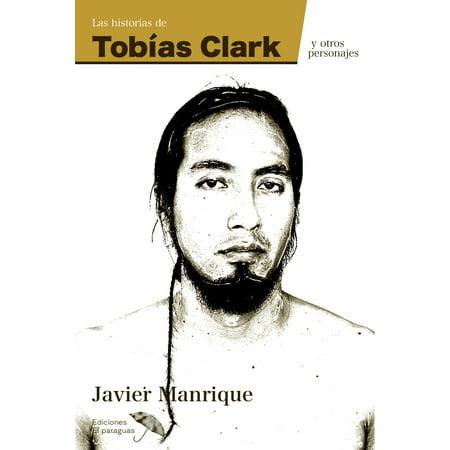 Las historias de Tob?as Clark y otros personajes - eBook - Un Personaje De Halloween