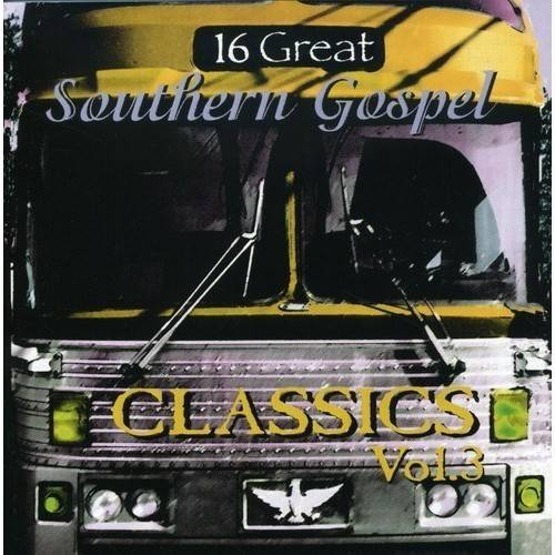 16 GREAT SOUTHERN GOSPEL CLASSICS 3 / VARIOUS