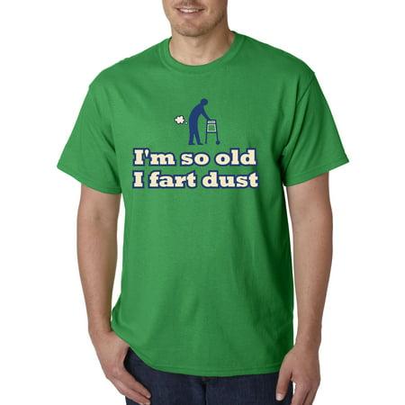 Senior Hockey Shirt (050 - Unisex T-Shirt I'm So Old I Fart Dust Senior Citizen Walker )