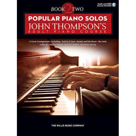 Popular Piano Solos - John Thompson's Adult Piano Course (Book 2) : Intermediate Level (Halloween Piano Music Intermediate)