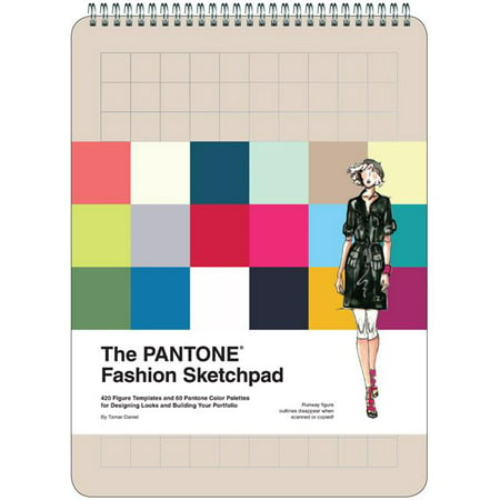 Pantone Fashion Sketchpad, The: 420 Figure Templates And 60 Pantone Color Palettes For Designing Looks