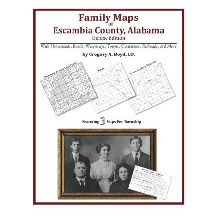 Family Maps Of Escambia County  Alabama  Deluxe Edition