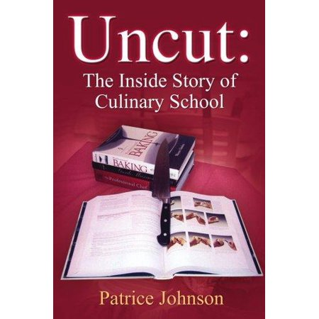 Uncut  The Inside Story Of Culinary School