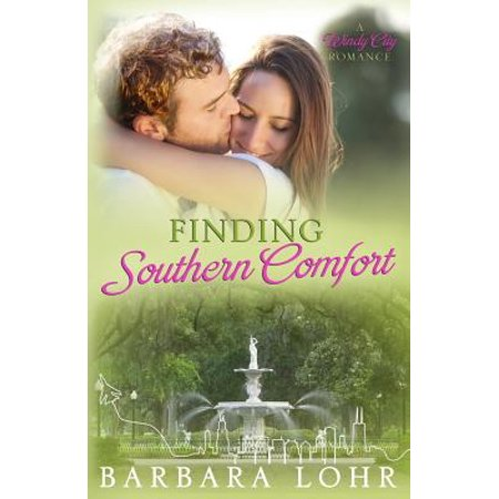 Finding Southern Comfort : A Windy City Romance - Windy City Sweets