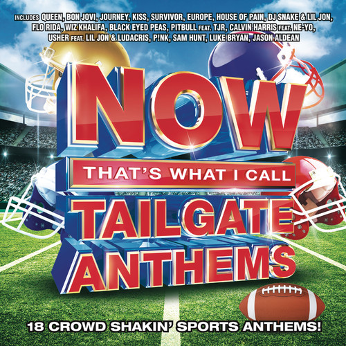 Various Artist - Now That's What I Call Tailgate Anthems (CD)