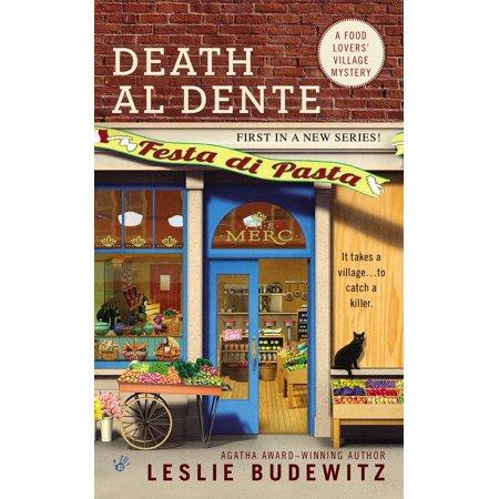 Death Al Dente : A Food Lovers' Village Mystery