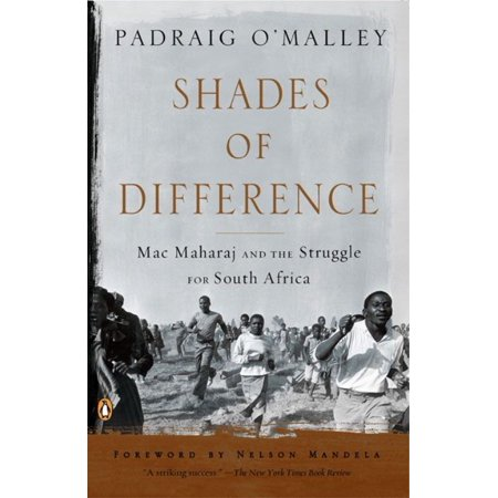 Shades of Difference: Mac Maharaj and the Struggle for South Africa
